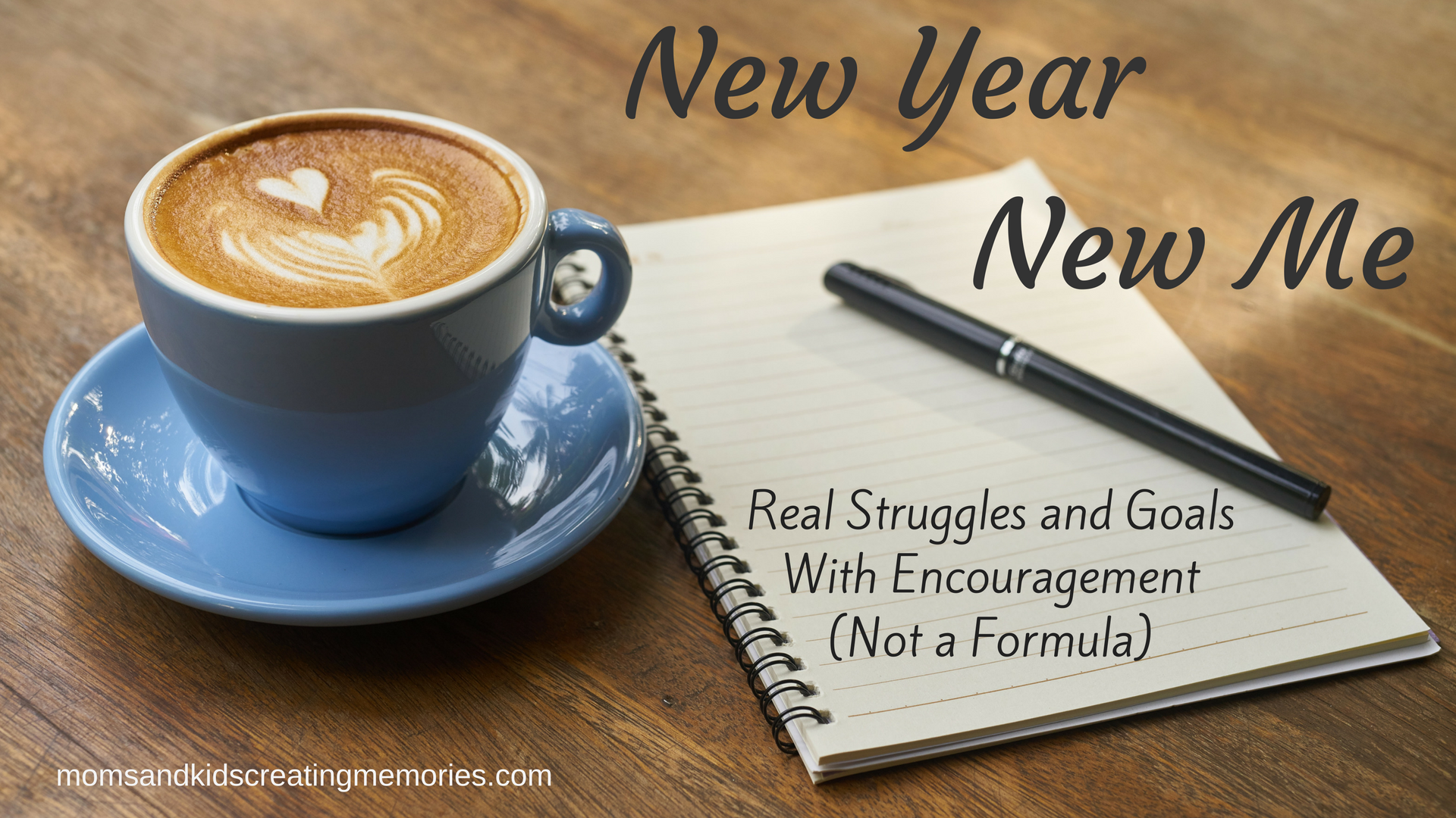 New Year New Me - Did you struggle with things last year that you would like to see changed this year? I know I do and I want to share my struggles with you and hopefully encourage you not with a formula but to know there are others that struggle to and to show you what my goals are for this year. My focus is family! New Mom, New Wife, New Me