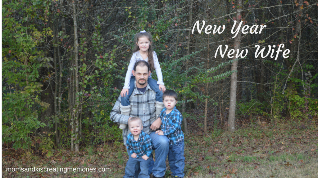 New Year New Wife - My husband with our kids - he is a great father and is more than capable to lead our family