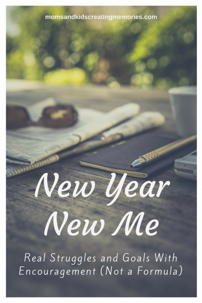 New Year New Me - Do you have a plan for this year? Do you have things that you struggled with last year that you would like to change this year? I know I do and I want to share my struggles with you and provide encouragement to you and let you know my plans but this is not a formula. This is about planning goals, making my family a priority and having a New Year New Me.