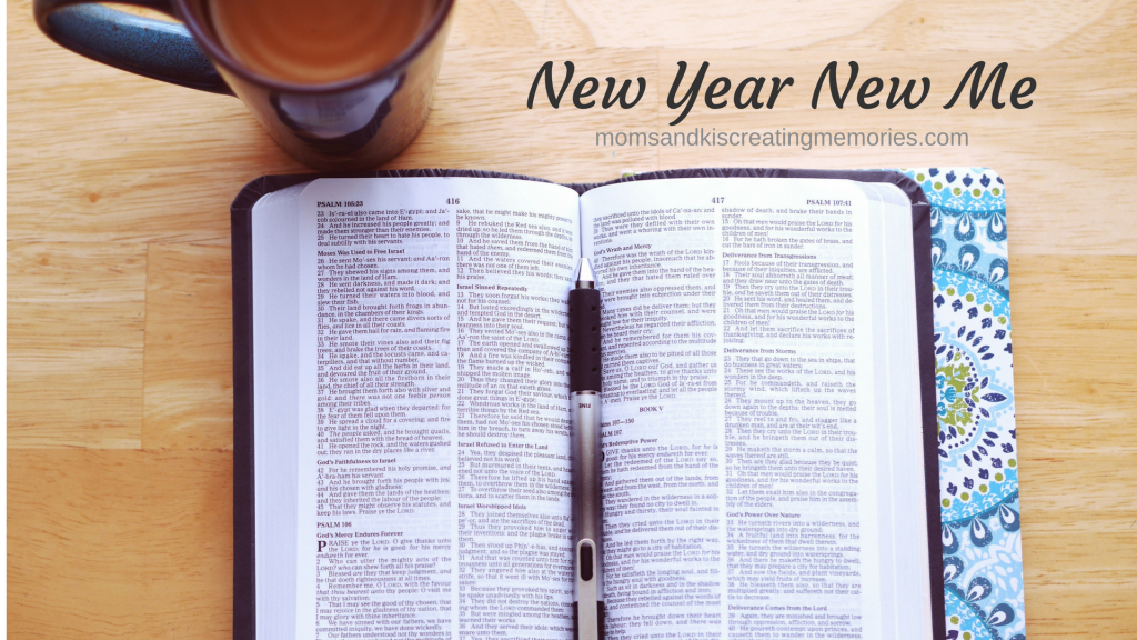 New Year New Me - Bible and Coffee - Planning and Changing this year with God's help