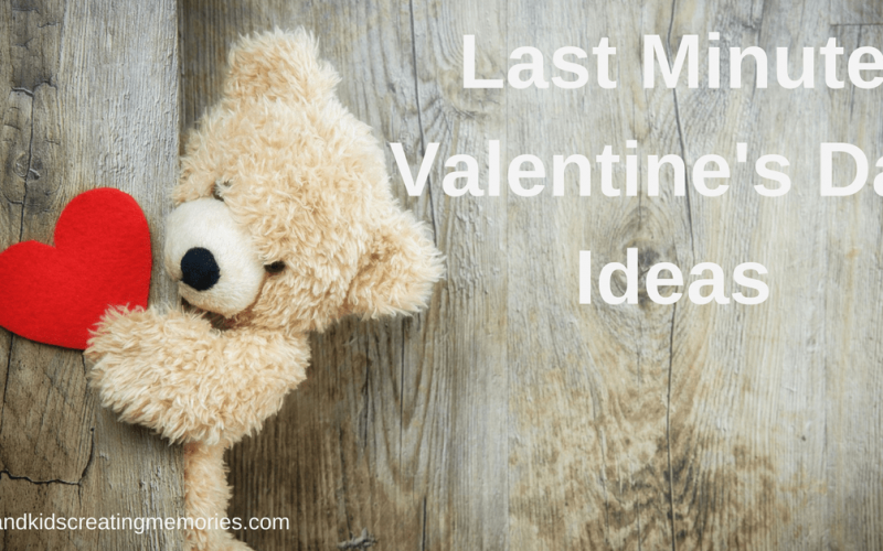 Wood with Stuffed Bear Holding a Heart Peaking Around with the Text Overlay Last Minute Valentine's Day Ideas - momsandkidscreatingmemories.com