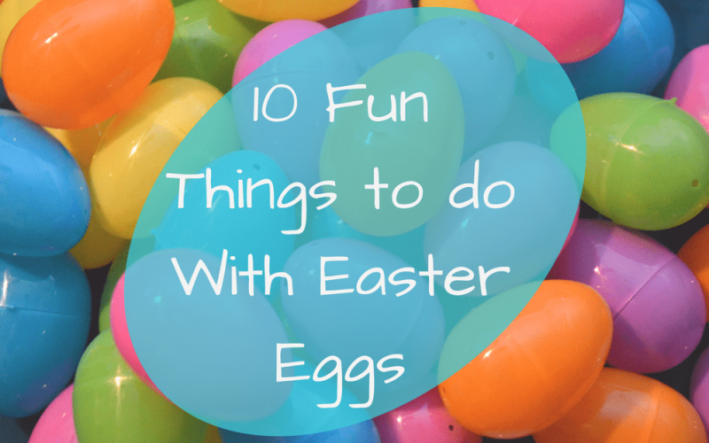 10 Fun Things to do with Easter Eggs - a pile of plastic Easter eggs