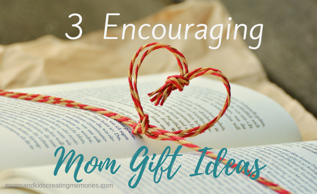 Book with yarn over it in the shape of a heart - Text Overlay - 3 Encouraging Mom Gift Ideas