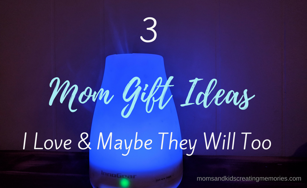 Diffuser - Text Overlay - 3 Mom Gift Ideas I Love & Maybe They Will Too