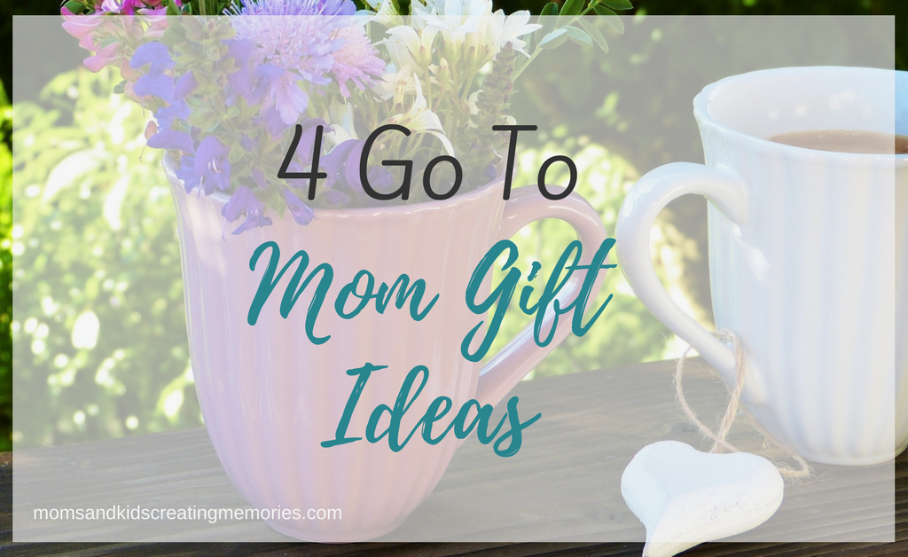Flowers in a Mug and Coffee in a Mug with Text Overlay - 4 Go To Mom Gift Ideas - moms and kids creating memories.com