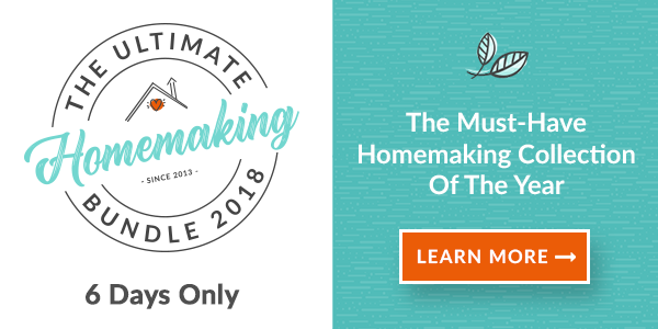 Ultimate Homemaking Bundle 2018 - Only Available for 6 Days
